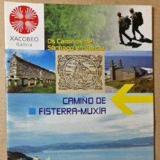 Libri antichi: CAMINO DE FISTERRA MUXIA. XACOBEO 2004. EL CAMINO DE SANTIAGO DE COMPOSTELA. 12 X 22 CM. 31 PAG.. Lote 113633099