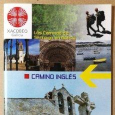 Libri antichi: CAMINO INGLES. XACOBEO 2004. EL CAMINO DE SANTIAGO DE COMPOSTELA. 12 X 22 CM. 39 PAG.. Lote 113633267