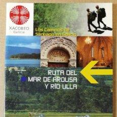 Libri antichi: RUTA DEL MAR DE AROUSA Y RIA. XACOBEO 2004. EL CAMINO DE SANTIAGO DE COMPOSTELA. 12 X 22 CM. 35 PAG.. Lote 113633391