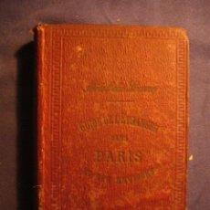 Libros antiguos: - GUIDE DE L'ETRANGER DANS PARIS ET SES ENVIRONS - (PARIS, 1875) (130 GRABADOS). Lote 113685047