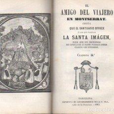 Libros antiguos: EL AMIGO DEL VIAJERO EN MONTSERRAT (PLA, 1865) CON UN MAPA PLEGADO. Lote 113840659