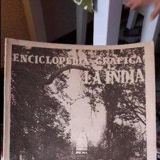 Libros antiguos: ENCICLOPEDIA GRAFICA DE LA INDIA, 1930 MUCHAS FOTOS. Lote 113894915
