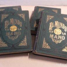 Libros antiguos: EL MUNDO EN LA MANO - COMPLETO - 4 TOMOS - AÑOS 1876-1878. Lote 113930171