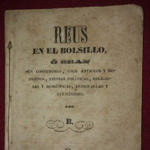 REUS EN EL BOLSILLO 1851 numerado y firmado por el autor