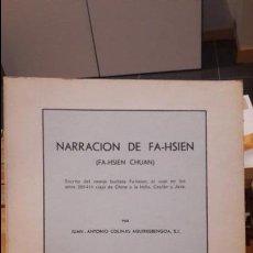 Libros antiguos: NARRACIÓN DE FA-HSIEN (J.A. COLINAS AGUIRREBENGOA 1978) . Lote 114392951