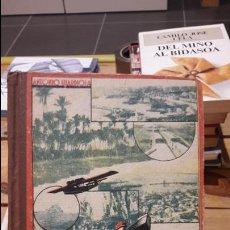 Libros antiguos: DE ESPAÑA AL MANCHUKUO. VIAJES DE LOS NIÑOS. GUARDIOLA, ANTONIO EDITORIAL: 1942. ED. ED. MIGUEL. Lote 114393335