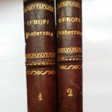 Livros antigos: EUROPA PINTORESCA - DOS TOMOS 1882. Lote 143864485