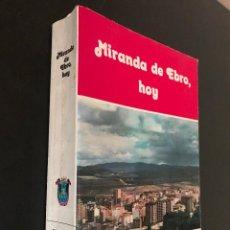 Libros antiguos: MIRANDA DE EBRO, HOY. JUAN ARRANZ FRAILE.. Lote 114899139