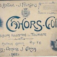 Libros antiguos: CAHORS GUIDE. ALBUM ILLUSTRÉ DU TOURISME. CAHORS : LIB. J. GIRMA, 1902. 15X24CM. 32P.+PLAN DE CAHORS. Lote 115228419
