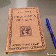 Libros antiguos: GEOGRAFÍA GENERAL. ILUSTRADA CON MAPAS Y GRABADOS. R. BALLESTER. Lote 116384764