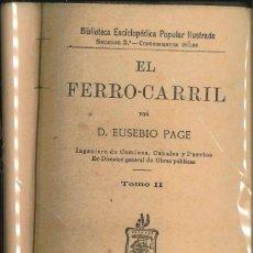 Libros antiguos: EL FERROCARRIL POR EUSEBIO PAGE 1888. Lote 116668247