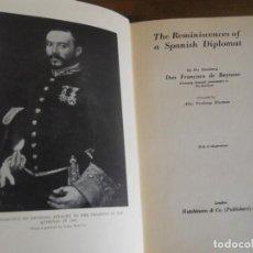 Libros antiguos: F. REYNOSO: REMINISCENCES OF A SPANISH DIPLOMAT. MEMORIAS DIPLOMÁTICO: CHINA, JAPÓN, INDIA... 1933. Lote 117369031