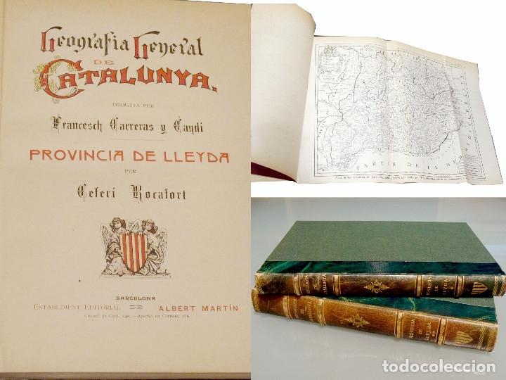 GEOGRAFIA GENERAL DE CATALUNYA PROVINCIA DE LLEIDA 2 VOL. FRANCESC CARRERAS CANDI Y CELERI ROCAFORT (Libros Antiguos, Raros y Curiosos - Geografía y Viajes)