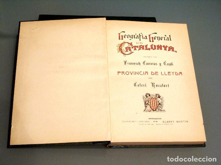 Libros antiguos: GEOGRAFIA GENERAL DE CATALUNYA PROVINCIA DE LLEIDA 2 VOL. FRANCESC CARRERAS CANDI Y CELERI ROCAFORT - Foto 7 - 56926006