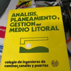 Libros antiguos: CURSO DE ANALISIS, PLANEAMIENTO Y GESTION DEL MEDIO LITORAL (1 . 1973. Lote 117524471