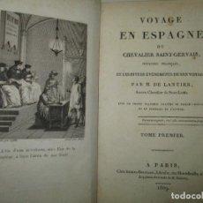 Libros antiguos: VOYAGE EN ESPAGNE DU CHEVALIER SAINT-GERVAIS, OFFICIER FRANÇAIS, ET LES DIVERS EVENEMENTS DE SON.... Lote 117525459