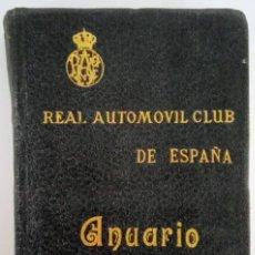 Libros antiguos: ANUARIO 1918 REAL AUTOMOVIL CLUB DE ESPAÑA. R.A.C.E. MADRID RIVADENEYRA 1918. Lote 117658751