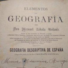 Libros antiguos: ELEMENTOS DE GEOGRAFÍA POR MANUEL ZABALA. IMPRENTA GÓNGORA MADRID 1903. Lote 117685583