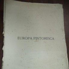 Libros antiguos: EUROPA PINTORESCA. DESCRIPCION GENERAL DE VIAJES , MONTANER Y SIMON ED. LIBRO SIN ENCUADERNAR.1883.. Lote 118138403