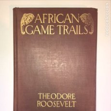 """Libros antiguos: LIBRO """" AFRICAN GAME TRAILS: AN ACCOUNT OF THE AFRICAN WANDERINGS OF AN AMERICAN HUNTER-NATURALIST."""". Lote 118141902"""