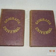 Libros antiguos: LA GEOGRAFIA UNIVERSAL REDACTADA DE OBRAS MALTE BRUN, BALBI, MIÑANO DEL AÑO 1860 - 2 TOMOS. Lote 118338407