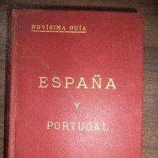 Libros antiguos: ESPAÑA Y PORTUGAL. NOVISIMA GUIA. MANUAL DEL VIAJERO Y DEL TURISTA. ENRIQUE LOPEZ, EDITOR. 1926.LEER. Lote 118441359
