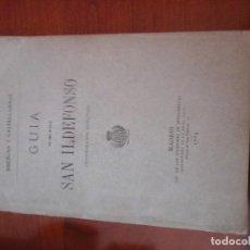 Libros antiguos: GUÍA DEL REAL SITIO DE SAN ILDEFONSO. BRENOS Y CASTELLARNAU ILUSTRADA POR RIUDAVETS.RIVADENEIRA1884. Lote 118454139