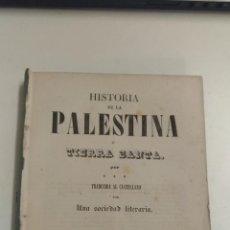 Libros antiguos: HISTORIA DE PALESTINA O TIERRA SANTA. PANORAMA UNIVERSAL. 1842 BARCELONA. SIN GRAVADOS Y ENCUADERNAR. Lote 118471519