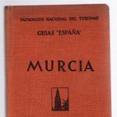 Libros antiguos: GUIA DE MURCIA. JOSE BALLESTER. PATRONATO NACIONAL DE TURISMO. ESPASA CALPE, AÑO 1930. Lote 118535659