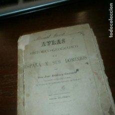 Libros antiguos: ATLAS HISTÓRICO GEOGRÁFICO DE ESPAÑA Y SUS DOMINIOS JOSE ROBLES GIRADO 1886 IMP CUERPO ADM EJERCITO. Lote 118804827