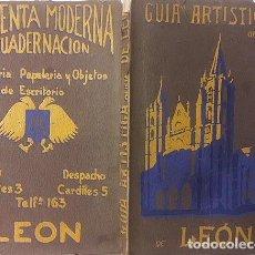 Libros antiguos: GUÍA ARTÍSTICA DE LEÓN (1925) (RAIMUNDO RODRÍGUEZ Y WINOCIO TESTERA) CUBIERTAS LITOGRAFIADAS. Lote 119958647