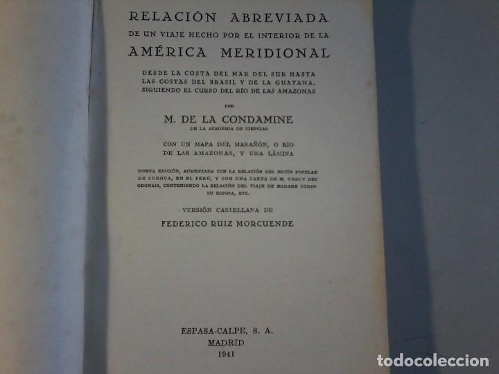Libros antiguos: VIAJE A LA AMERICA MERIDIONAL - LA CONDAMINE - CALPE - VIAJES CLASICOS - 1941 - Foto 3 - 120481095