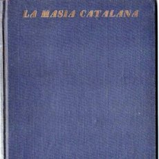 Libros antiguos: SANDIUMENGE : LA MASIA CATALANA (LLBRERIA CATALONIA, 1929). Lote 120535995