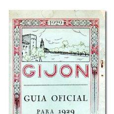 Livres anciens: GIJÓN. GUÍA OFICIAL PARA 1929. FERIA DE MUESTRAS ASTURIANAS. PATRONATO NACIONAL DEL TURISMO, 1929. Lote 120886139