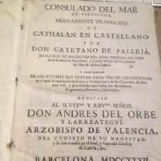 Libros antiguos: LIBRO ANTIGUO CONSULADO DE MAR DE BARCELONA 1732 ORIGINAL PERGAMINO NAVEGACIÓN CORSARIOS. Lote 120960227