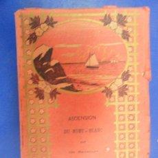 Libros antiguos: ASCENSION DU MONT-BLANC PAR DE SAUSSURE 1934. Lote 121464935