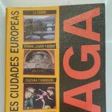 Libros antiguos: GUÍAS DE GRANDES CIUDADES EUROPEAS - PRAGA. Lote 121980827