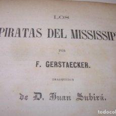 Libros antiguos: LIBRO TAPAS DE PIEL...LOS PIRATAS DEL MISSISSIPI...AÑO 1860. Lote 121997235