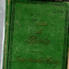 Libros antiguos: GUIA DE PARIS. GUIA PRACTICO CONTY. O. L. TORNERO.CON 86 GRABADOS EN MADERA INTERCALADOS EN EL TEXTO. Lote 122847155