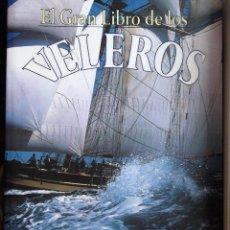 Libros antiguos: EL GRAN LIBRO DE LOS VELEROS DE OLLIVIER PUGET. IBERLIBRO.. Lote 194705271