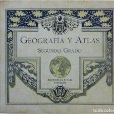 Libros antiguos: GEOGRAFÍA Y ATLAS. SEGUNDO GRADO. - BARCELONA, 1927.. Lote 123144707