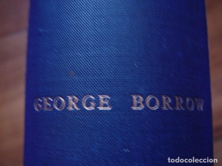 Libros antiguos: ESPLÉNDIDO LIBRO DE VIAJES POR ESPAÑA, ORIGINAL, LONDRES....., 1893, BORROW, 11 ESPLÉNDIDOS GRABADOS - Foto 4 - 124403599