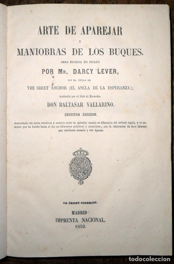 Libros antiguos: Arte De Aparejar Y Maniobras De Los Buques 2 Tomos. Madrid 1859. Darcy Lever. - Foto 2 - 124497055