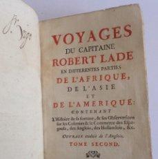 Libros antiguos: AÑO 1744 * VOYAGES DU CAPITAINE ROBERT LADE ... JAMAICA GEORGIA HUDSON * NUEVA ESPAÑA CENTROAMERICA. Lote 125211431