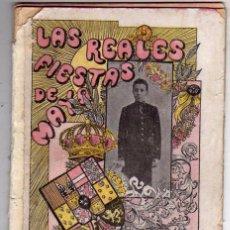 Libros antiguos: LAS REALES FIESTAS DE MAYO: CORONACION DE D. ALFONSO XIII. EDICION 1902, GUIA ILUSTRADA DE MADRID. Lote 125277659