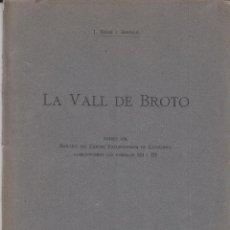 Libros antiguos: LA VALL DE BROTO J.SOLER I SANTALÓ 1922 CENTRE EXCURSIONISTA DE CATALUNYA. Lote 126028107