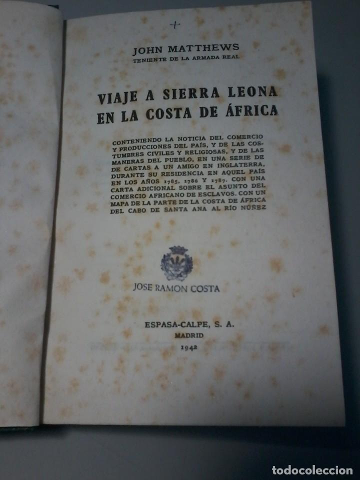 Libros antiguos: VIAJE A SIERRA LEONA EN LA COSTA DE AFRICA - JOHN MATTHEWS - CALPE 1942 - Foto 2 - 126380635