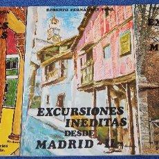 Libros antiguos: EXCURSIONES INÉDITAS DESDE MADRID I, II Y III - ROBERTO FERNÁNDEZ PEÑA (1980). Lote 126479055