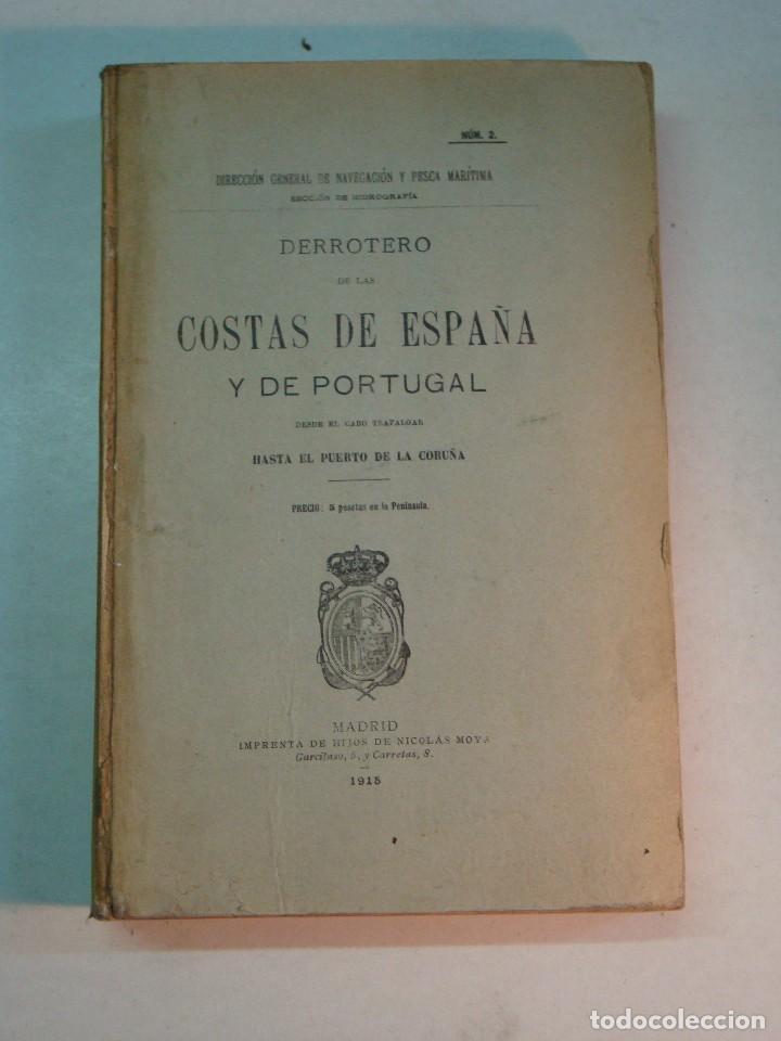 DERROTERO DE LAS COSTAS DE ESPAÑA Y PORTUGAL (1915) (Libros Antiguos, Raros y Curiosos - Geografía y Viajes)