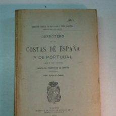Libros antiguos: DERROTERO DE LAS COSTAS DE ESPAÑA Y PORTUGAL (1915). Lote 127264079